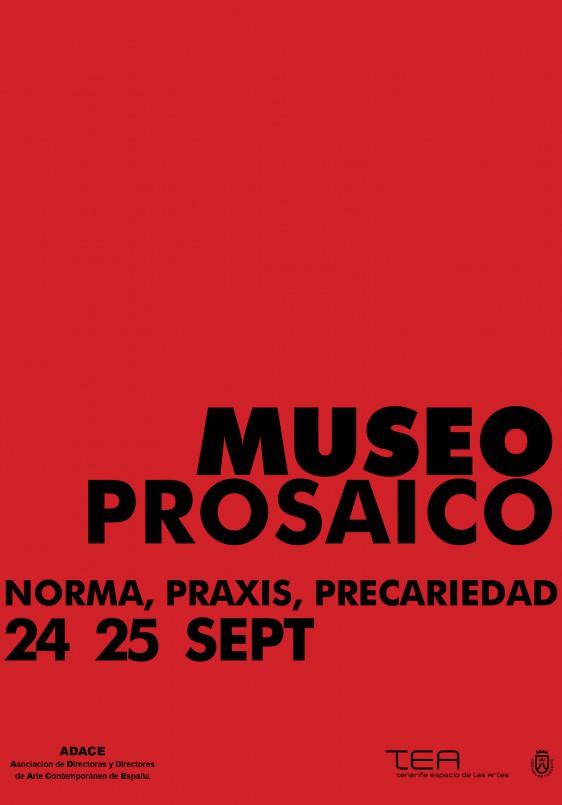 Museo prosaico. Norma, praxis, precariedad