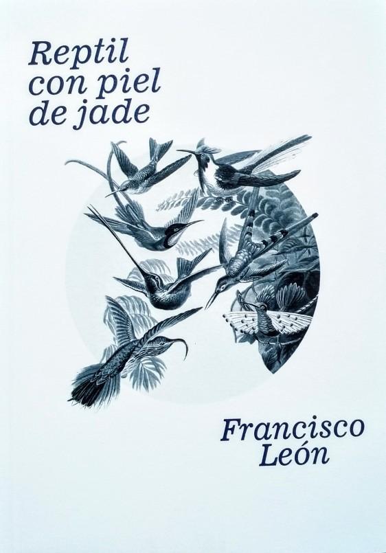 'Reptil con piel de jade', de Francisco León