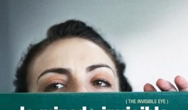 'La mirada invisible'