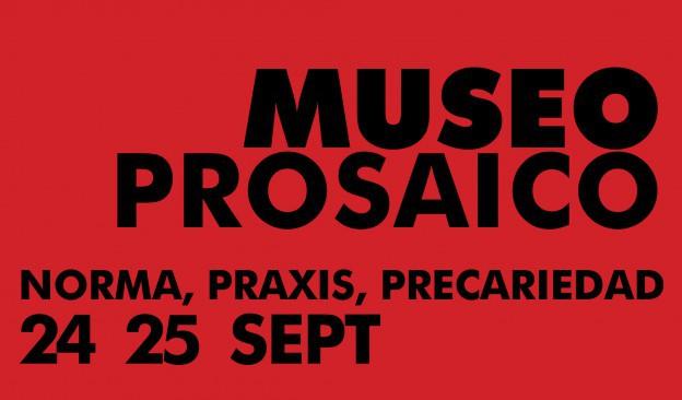 TEA celebra esta semana el encuentro 'Museo prosaico. Norma, praxis, precariedad'